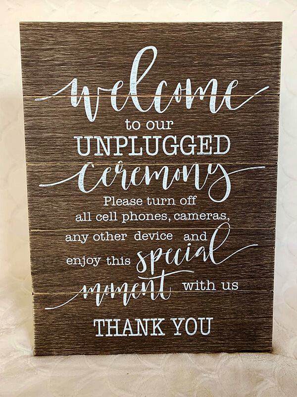 """Unplugged"" Ceremony Sign"